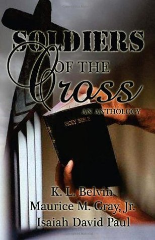 Soldiers of the Cross: An Anthology