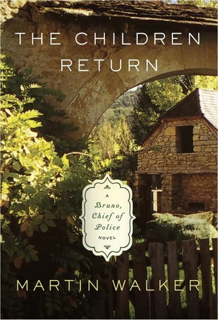 The Children Return by Martin  Walker