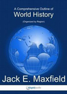 A Comprehensive Outline of World History