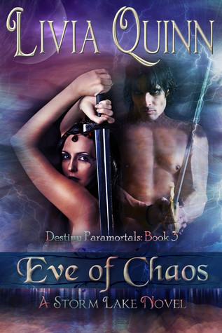Eve of Chaos (Destiny Paramortals, #3)