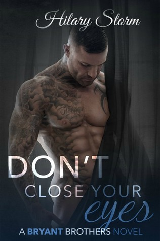 Dont Close Your Eyes(Bryant Brothers 1)