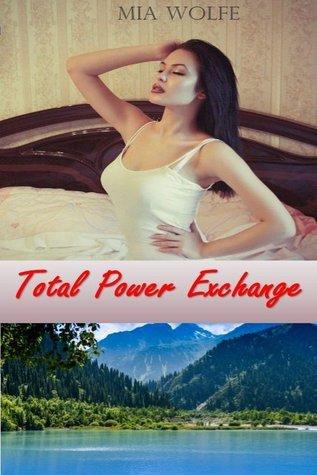 Domme Diaries III: Total power exchange
