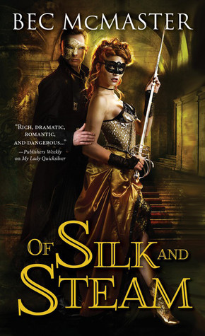 Of Silk and Steam (London Steampunk, #5)
