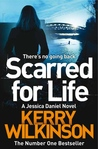 Scarred for Life (Jessica Daniel, #9) by Kerry Wilkinson audiobook