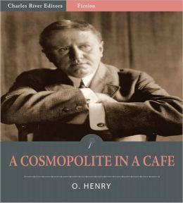 A Cosmopolite in a Cafe