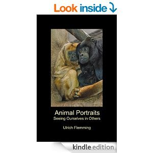 Animal Portraits: Seeing Ourselves in Others