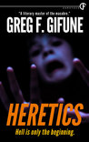 Heretics by Greg F. Gifune