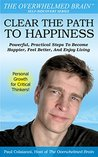 Clear The Path To Happiness by Paul Colaianni
