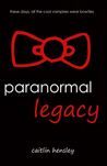 Paranormal Legacy (The Inhuman Chronicles #1)