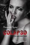 Colapso by Alessandra Neymar