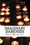 Imaginary Darkness