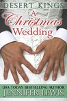 A Christmas Wedding(Desert Kings, #2.5)