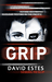 Grip (Slip, #2) by David Estes