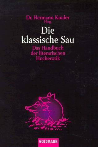 die-klassische-sau-das-handbuch-der-literarischen-hocherotik