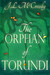 The Orphan of Torundi by J.L. McCreedy