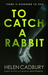 To Catch A Rabbit (Sean Denton #1)