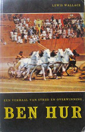Ben Hur: Een verhaal van strijd en overwinning