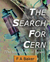 The Search for Cern
