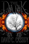 The Dark by David C.   Cassidy