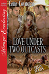 Love Under Two Outcasts (Lusty, Texas, #24)