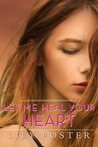 Let Me Heal Your Heart (Let Me, #4)