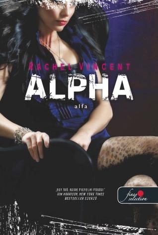 Alpha - Alfa (Shifters, #6)