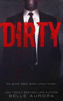 Dirty (RAW Family, #2)