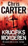 Krucifix-morderen by Chris Carter