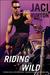 Riding Wild (Wild Riders, #1) by Jaci Burton