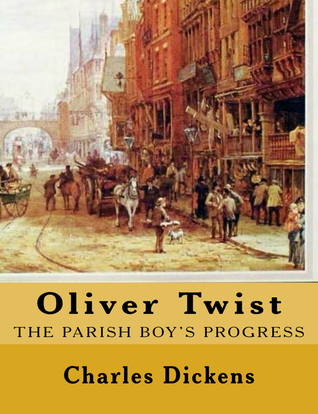 Oliver Twist: The Parish Boy's Progress