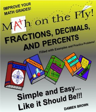 Math on the Fly: Fractions, Decimals and Percents