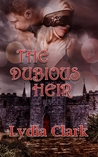 The Dubious Heir by Lydia  Clark