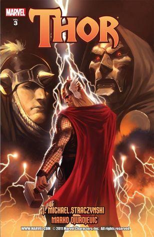 Thor, by J. Michael Straczynski, Volume 3 by J. Michael Straczynski