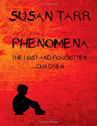 Phenomena: The Lost and Forgotten Children