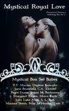 Mystical Royal Love: Paranormal Romance Anthology (Mystical Box Set Babes #3)