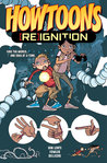 Howtoons: [RE]Ignition, Vol. 1
