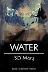 Water (Beyond #3.5)
