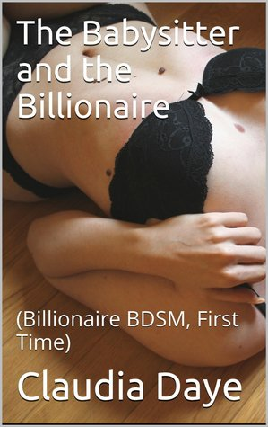 The Babysitter and the Billionaire (Billionaires Club Book 3)