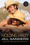 Holding Haley by Jill Sanders