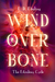 Wind Over Bone (The Estralony Cycle, #2)