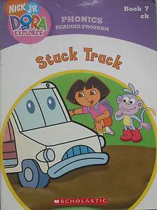 Stuck Truck (Book 7: ck) (Phonics Reading Program: Nick Jr. Dora the Explorer, Pack 2)
