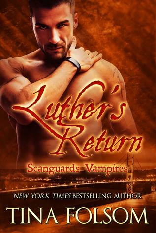 Luthers Return(Scanguards Vampires 10)
