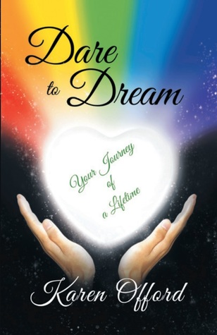 Dare to Dream: Your Journey of a Lifetime