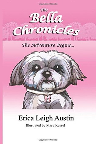 The Bella Chronicles - The Adventure Begins