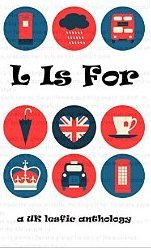 L Is For: A UK Lesfic Anthology