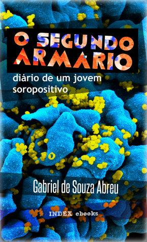 O Segundo Armário by Gabriel de Souza Abreu