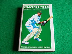 Bat & Pad: Writings On Australian Cricket, 1804-1984