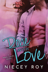 Done with Love (What's Love???, #2)