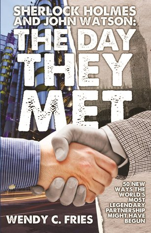 The Day They Met by Wendy C. Fries