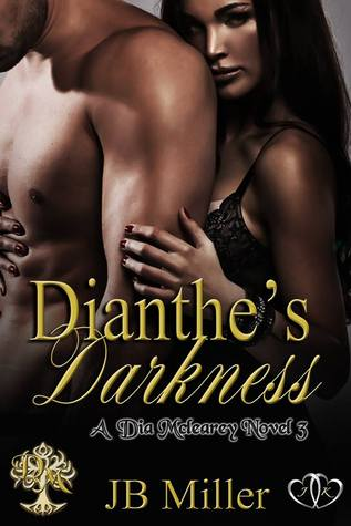 Dianthes Darkness (Dia McLearey, #3)